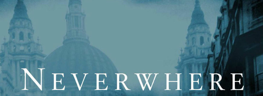 Neverwhere - Urban Fantasy - SFF Planet