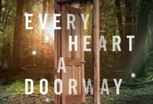 Every Heart is a Doorway - Book Review - SFF Planet